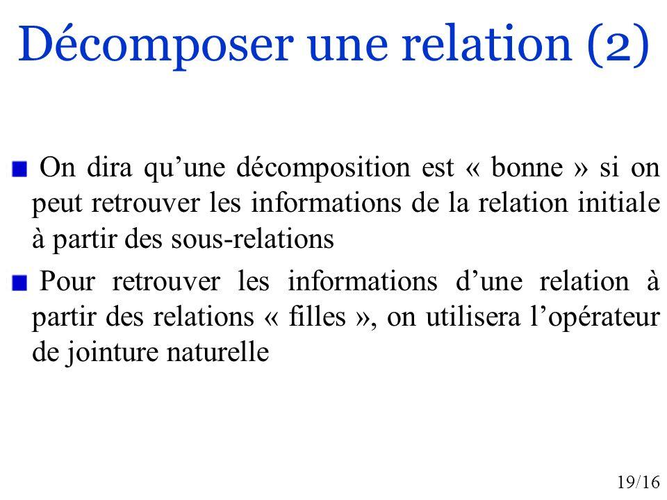 Décomposer une relation (2)