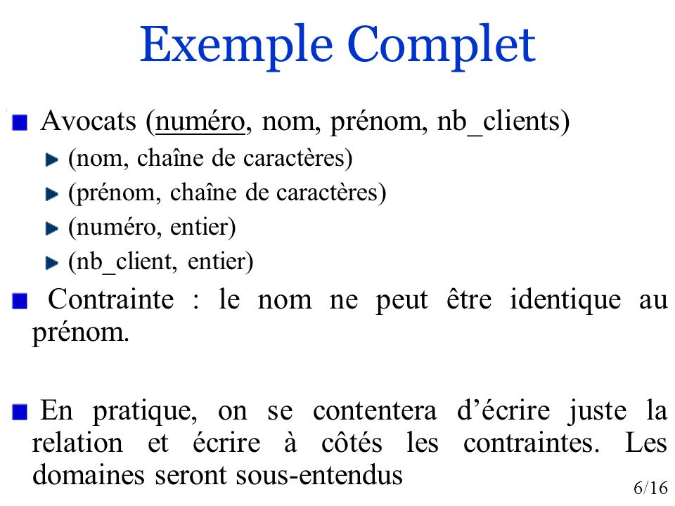 Exemple Complet Avocats (numéro, nom, prénom, nb_clients)