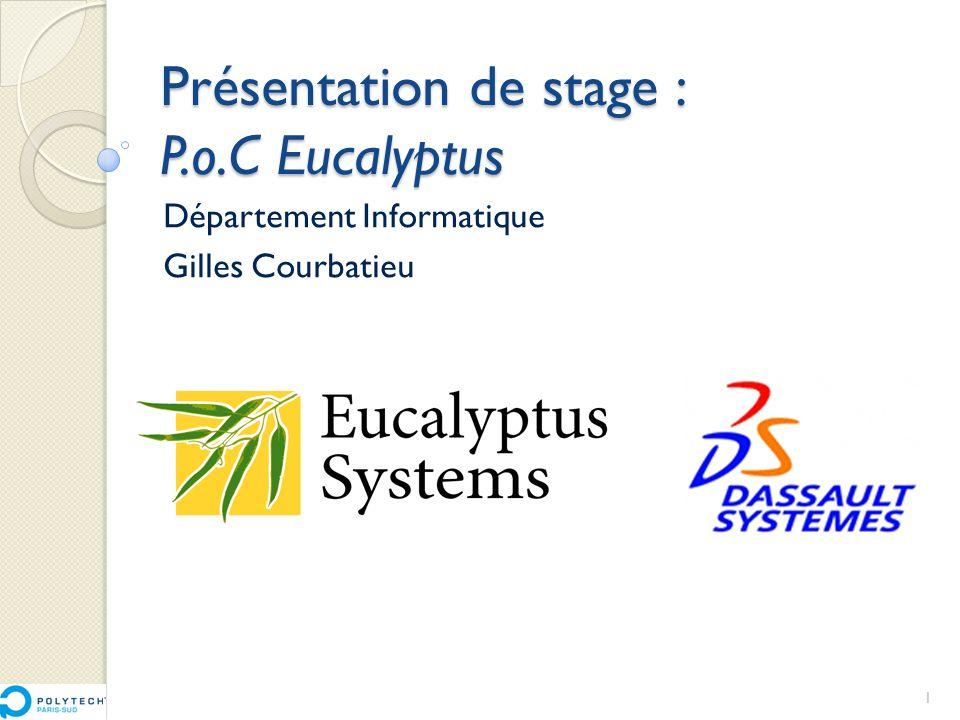 Présentation de stage : P.o.C Eucalyptus
