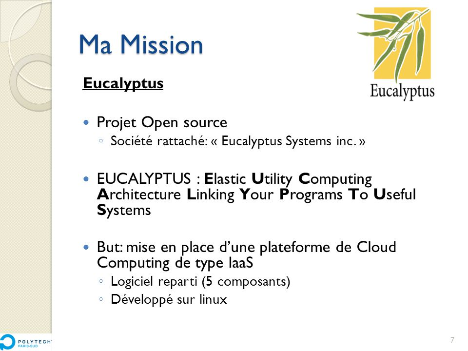 Ma Mission Eucalyptus Projet Open source