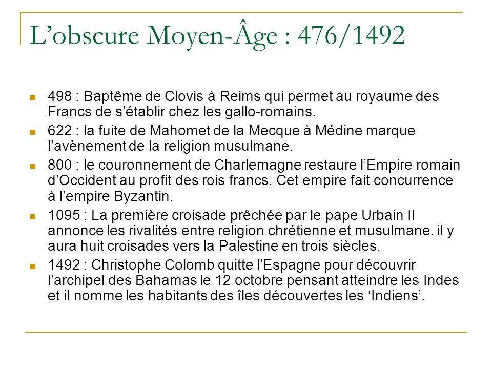 L'obscure Moyen-Âge : 476/1492