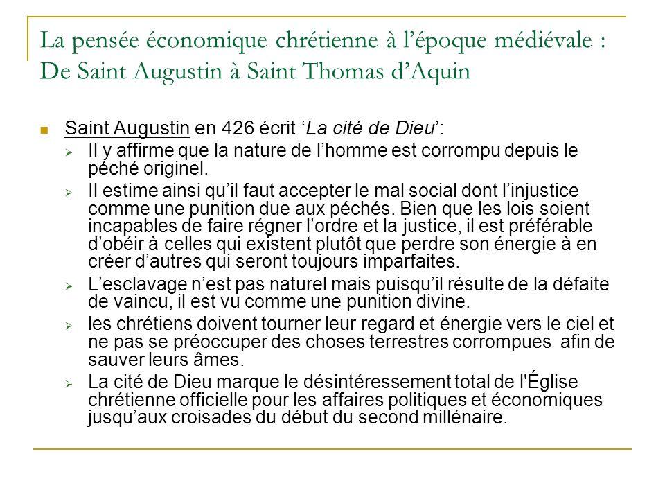 La pensée économique chrétienne à l'époque médiévale : De Saint Augustin à Saint Thomas d'Aquin