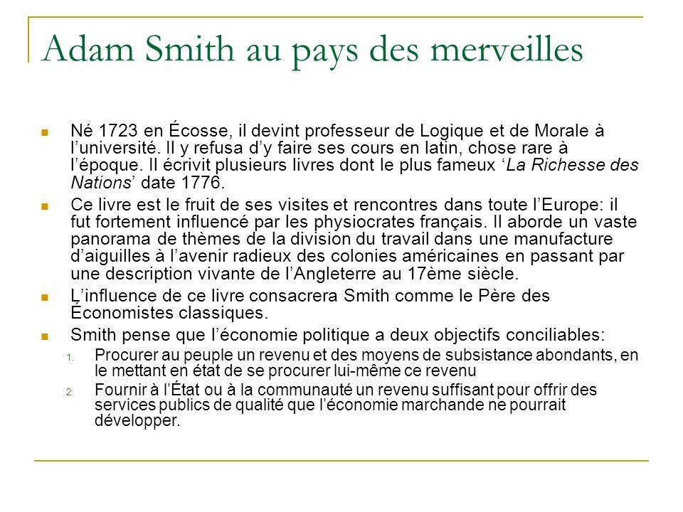 Adam Smith au pays des merveilles
