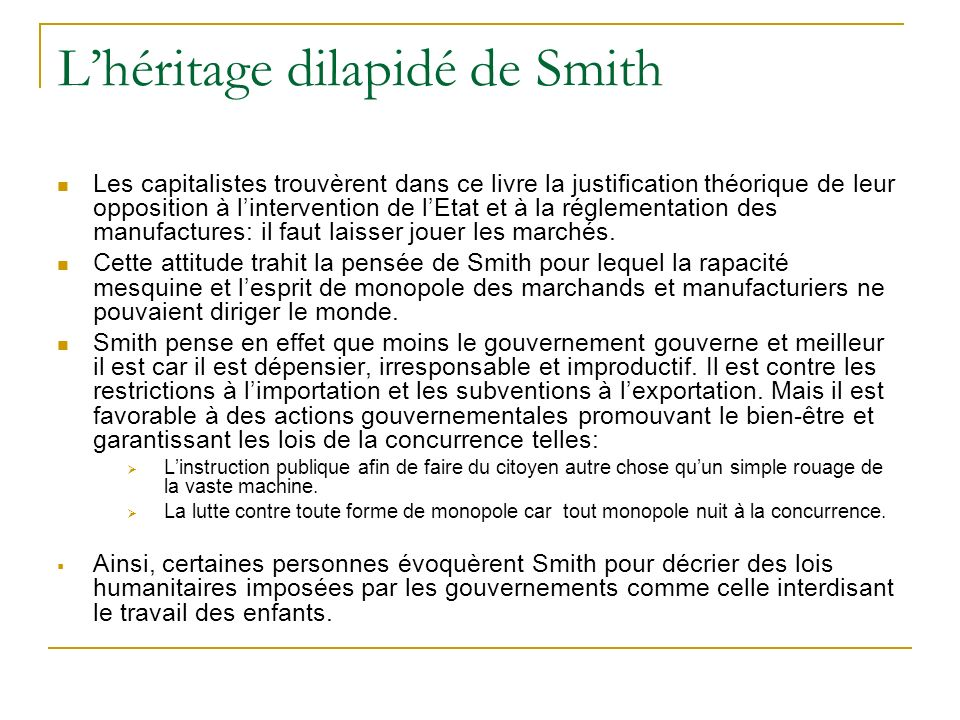 L'héritage dilapidé de Smith