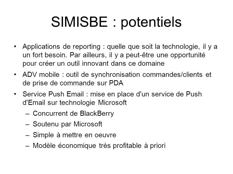 SIMISBE : potentiels