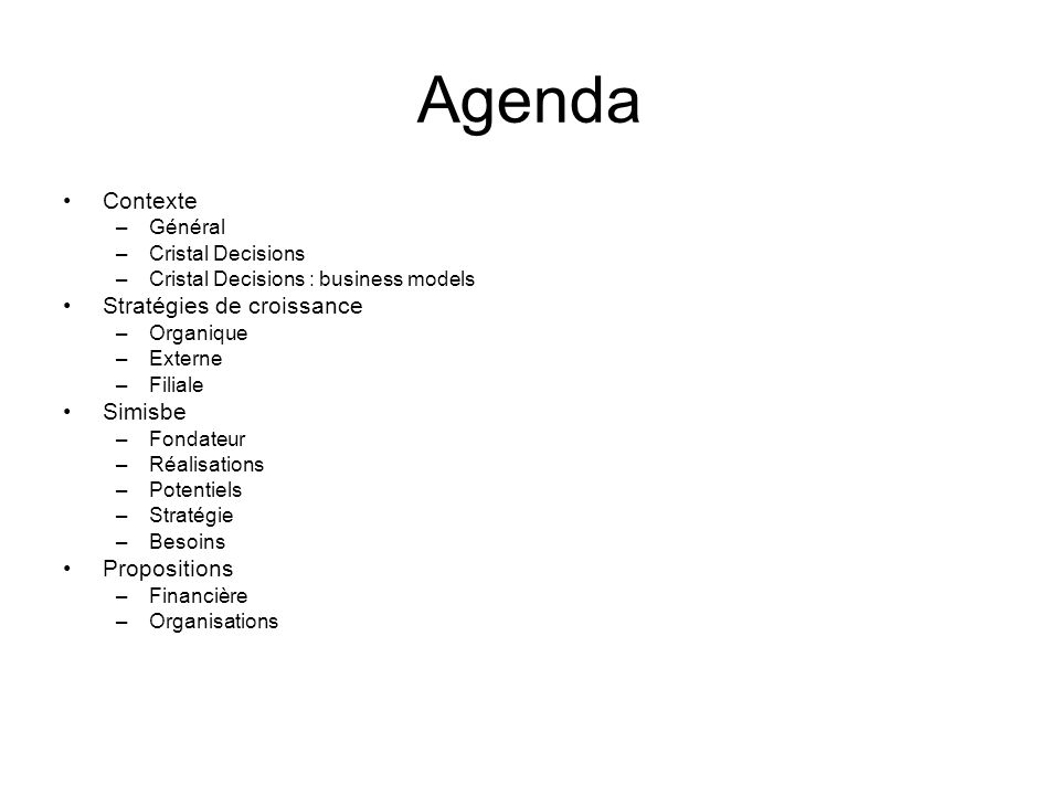Agenda Contexte Stratégies de croissance Simisbe Propositions Général