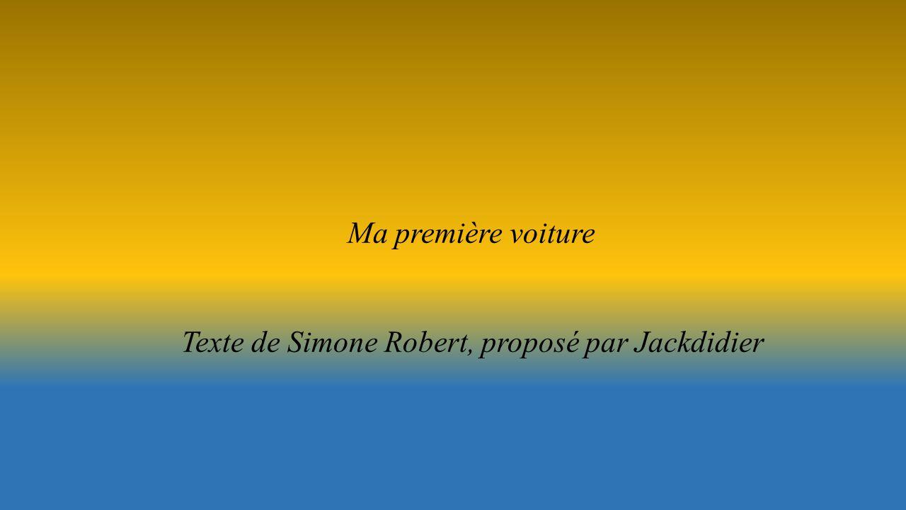 Ma première voiture Texte de Simone Robert, proposé par Jackdidier