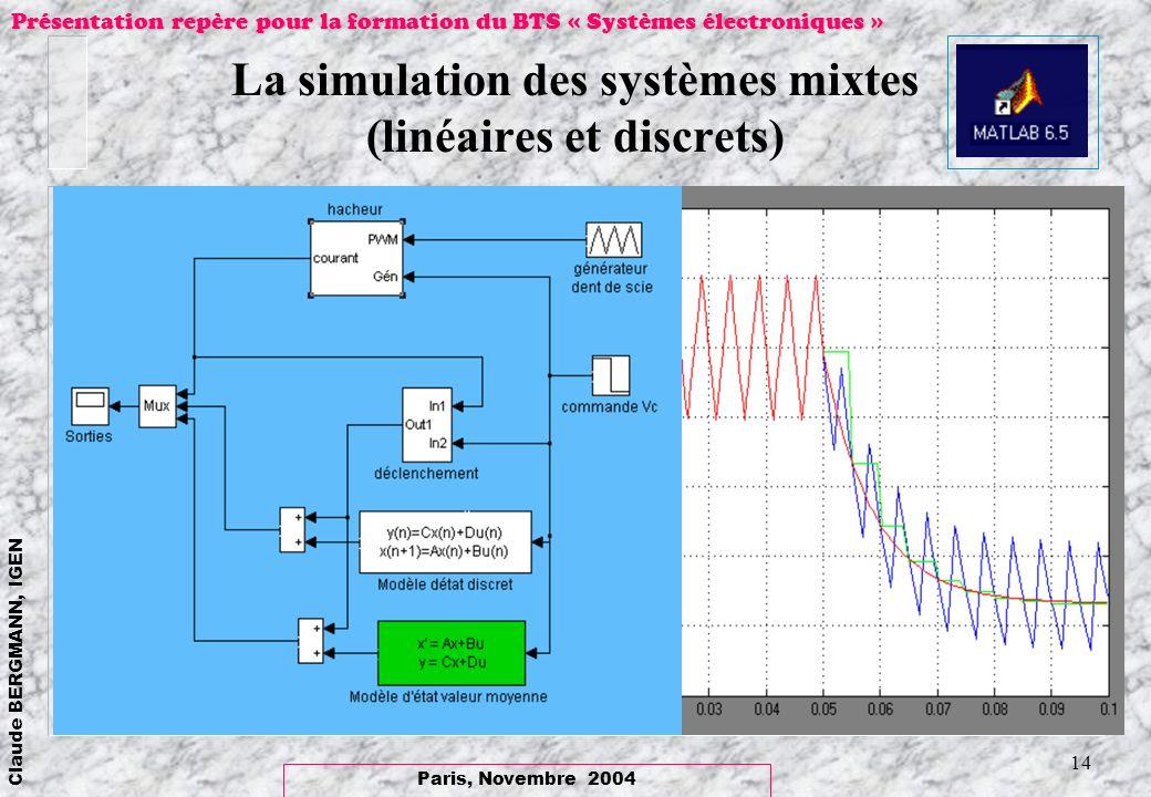 La simulation des systèmes mixtes (linéaires et discrets)