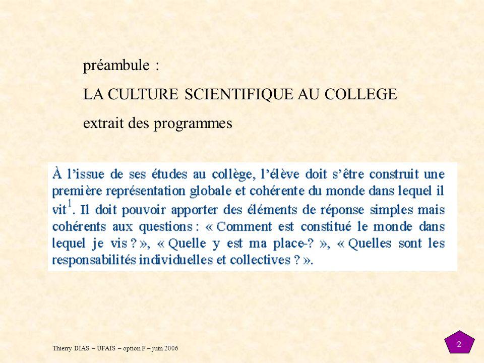 préambule : LA CULTURE SCIENTIFIQUE AU COLLEGE extrait des programmes