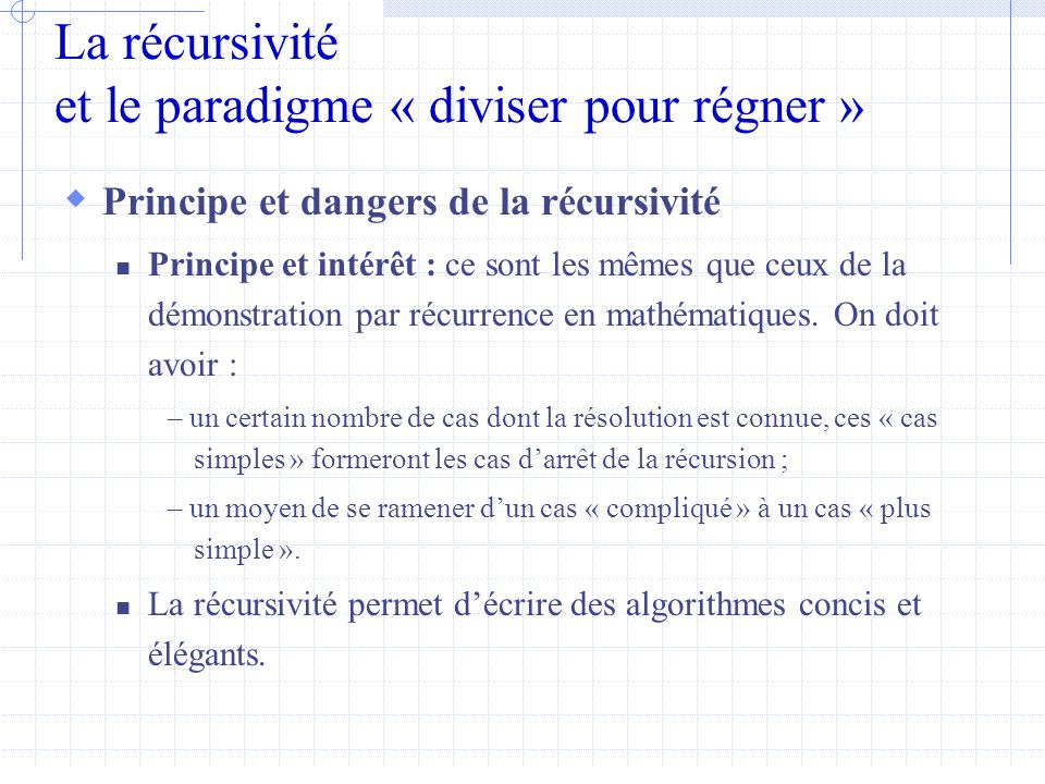 La récursivité et le paradigme « diviser pour régner »