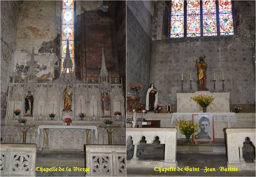 Chapelle de la Vierge Chapelle de Saint –Jean -Batiste