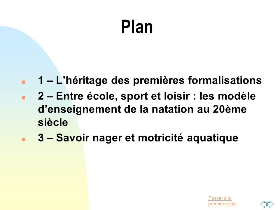 Plan 1 – L'héritage des premières formalisations