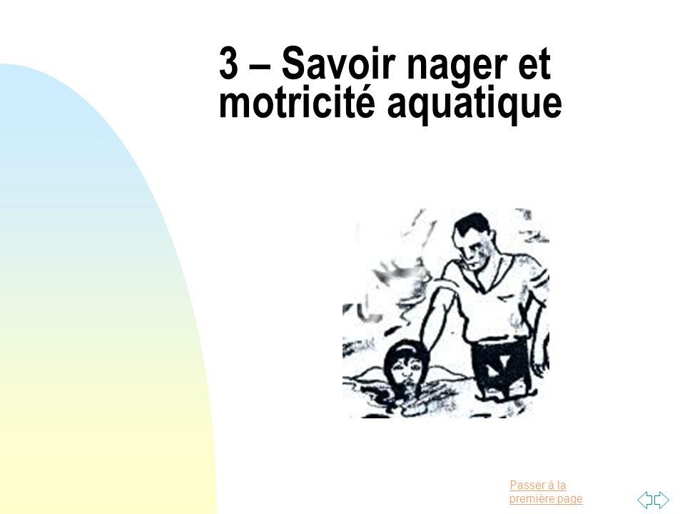 3 – Savoir nager et motricité aquatique
