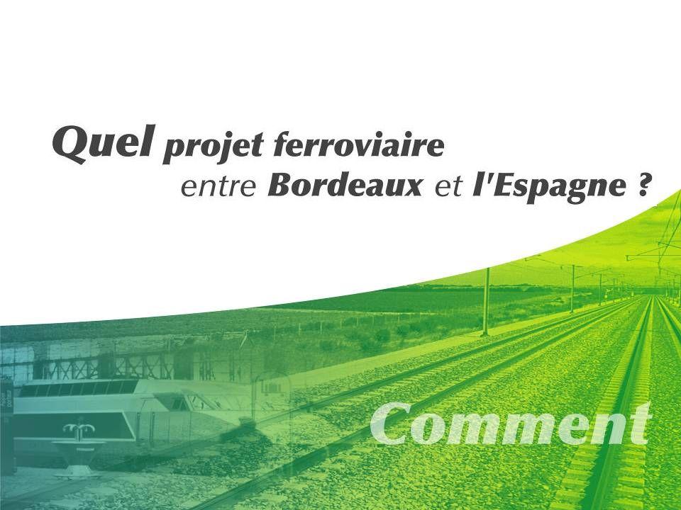 Voyons maintenant comment on peut répondre à cette demande: Quel projet ferroviaire faut-il réaliser entre Bordeaux et l'Espagne *