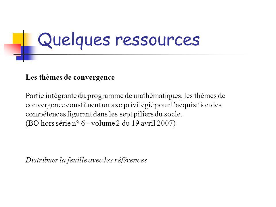Quelques ressources Les thèmes de convergence