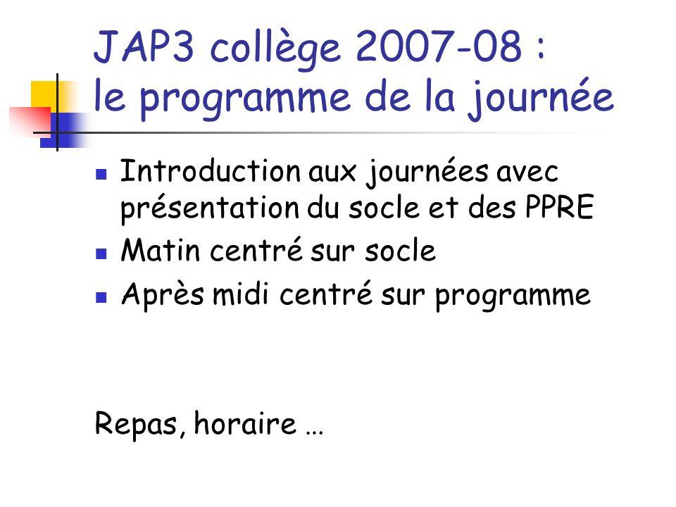 JAP3 collège 2007-08 : le programme de la journée