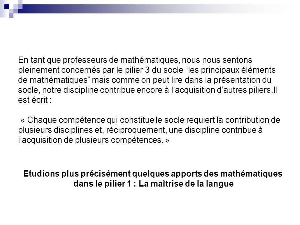 Etudions plus précisément quelques apports des mathématiques