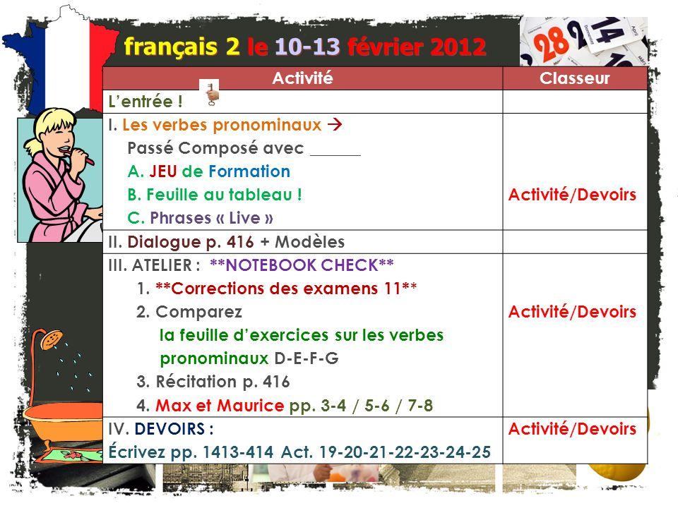 français 2 le 10-13 février 2012 Activité Classeur L'entrée !