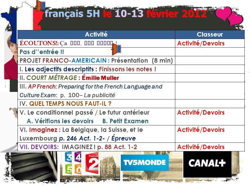 français 5H le 10-13 février 2012 Activité Classeur