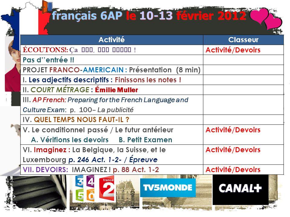 français 6AP le 10-13 février 2012