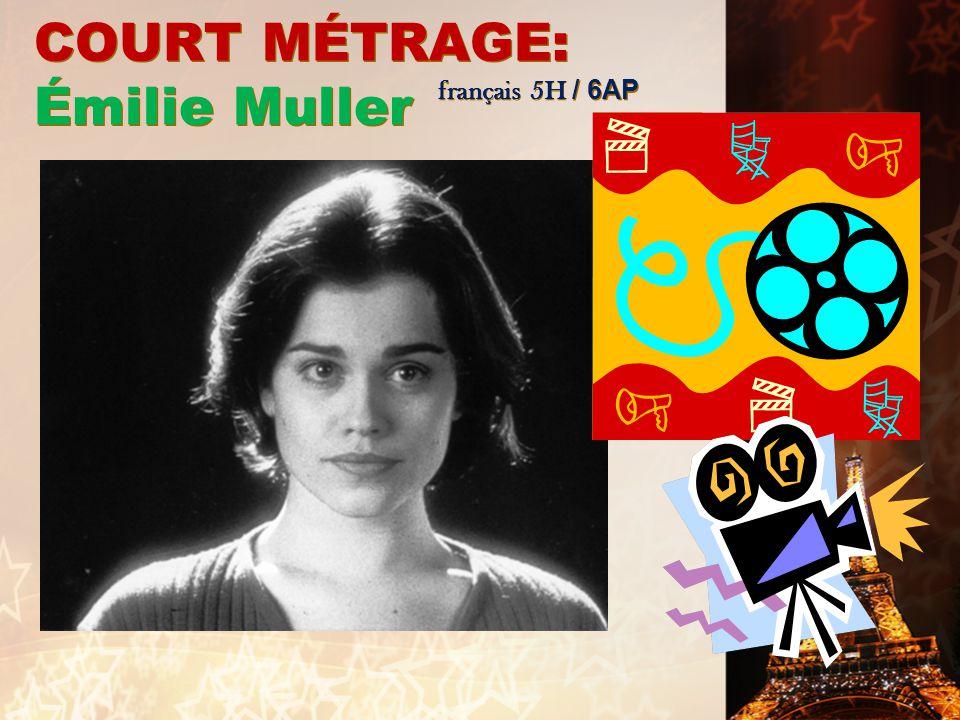 COURT MÉTRAGE: Émilie Muller