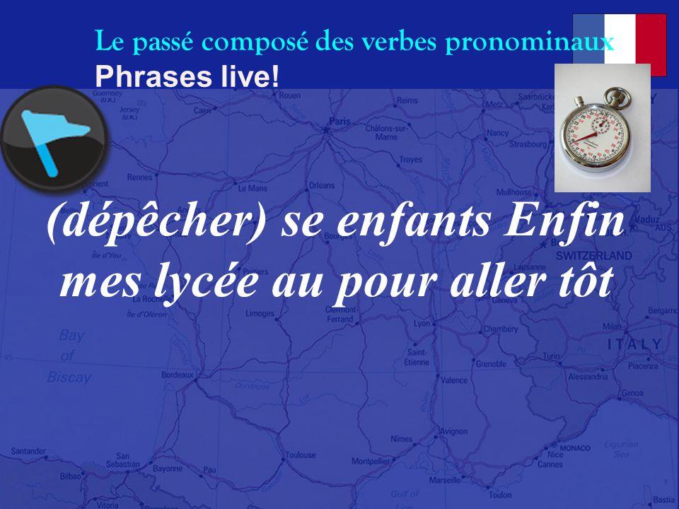 Le passé composé des verbes pronominaux Phrases live!