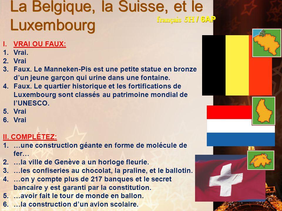 La Belgique, la Suisse, et le Luxembourg