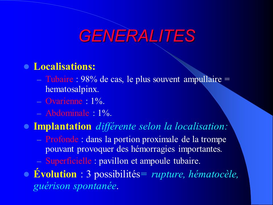 GENERALITES Localisations: