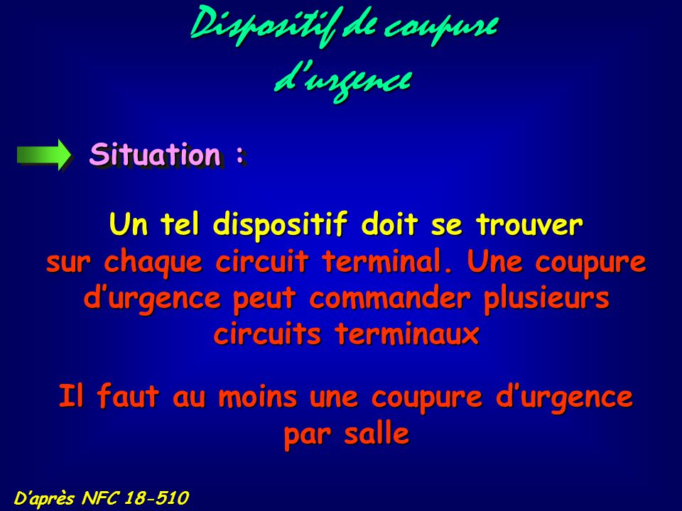 Dispositif de coupure d'urgence