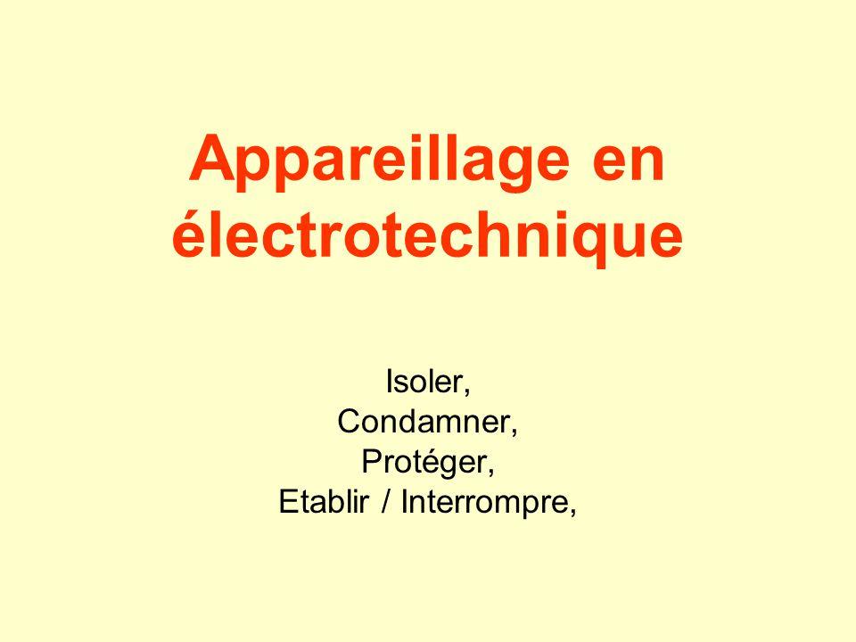 Appareillage en électrotechnique