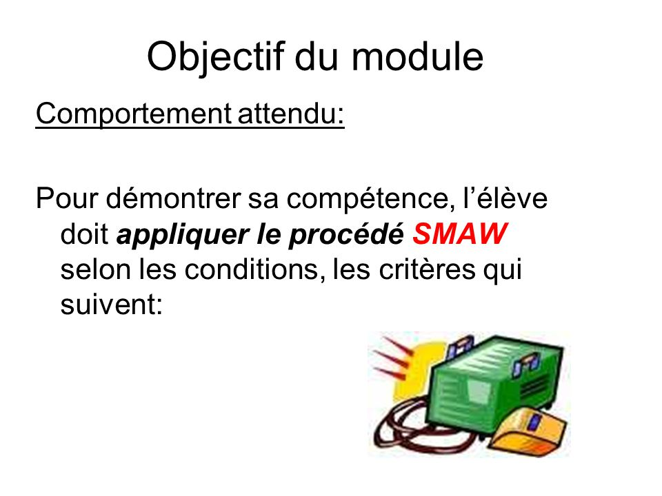 Objectif du module Comportement attendu: