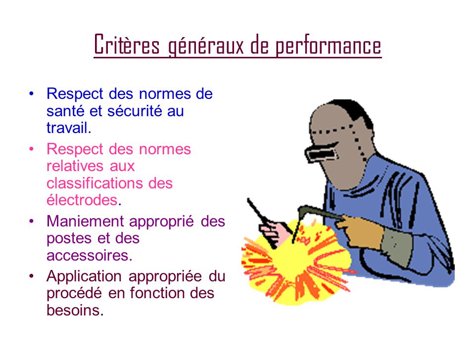 Critères généraux de performance