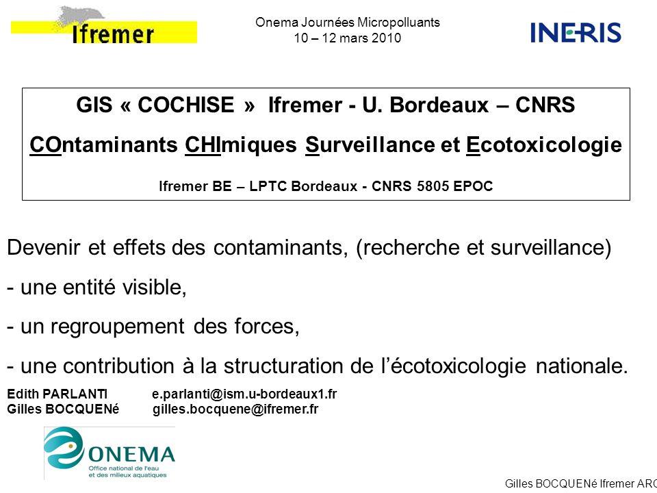 GIS « COCHISE » Ifremer - U. Bordeaux – CNRS