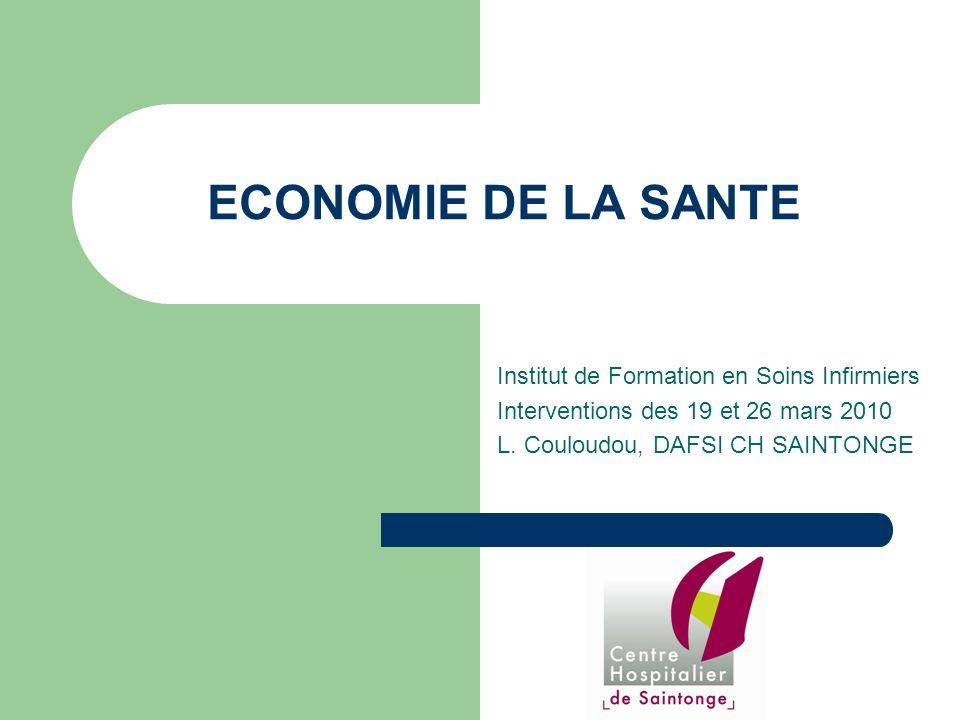 ECONOMIE DE LA SANTE Institut de Formation en Soins Infirmiers