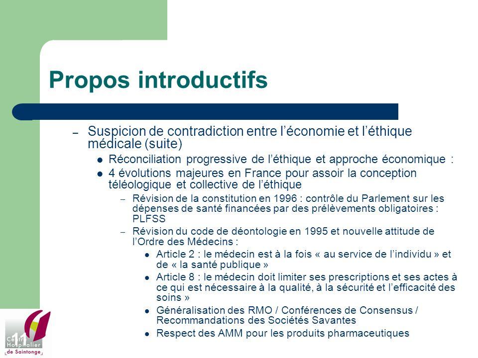 Propos introductifs Suspicion de contradiction entre l'économie et l'éthique médicale (suite)