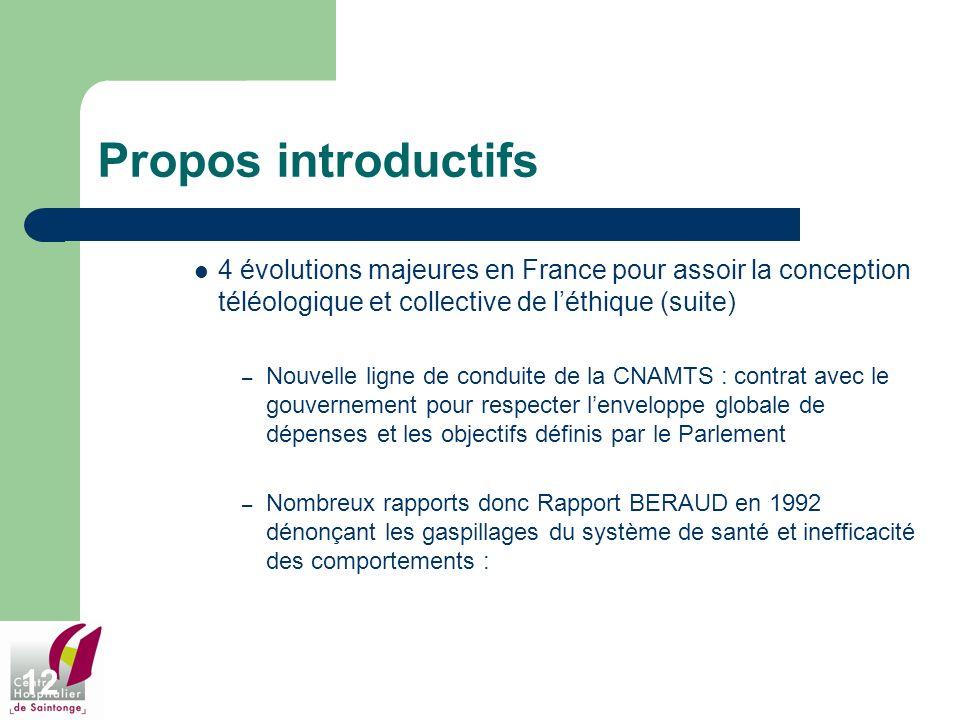 Propos introductifs 4 évolutions majeures en France pour assoir la conception téléologique et collective de l'éthique (suite)