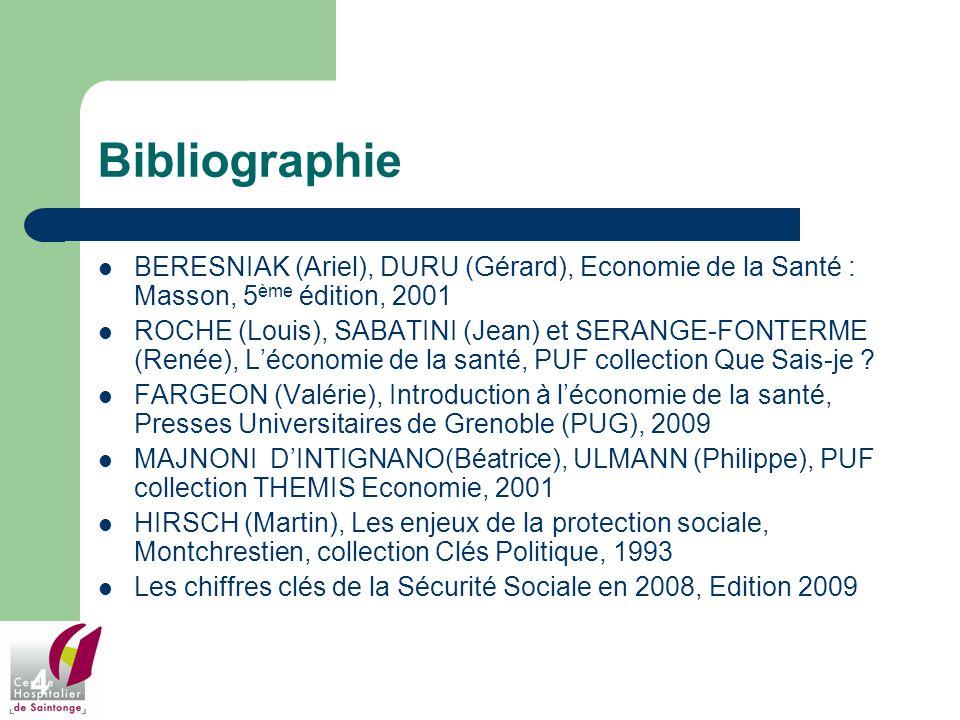 Bibliographie BERESNIAK (Ariel), DURU (Gérard), Economie de la Santé : Masson, 5ème édition, 2001.