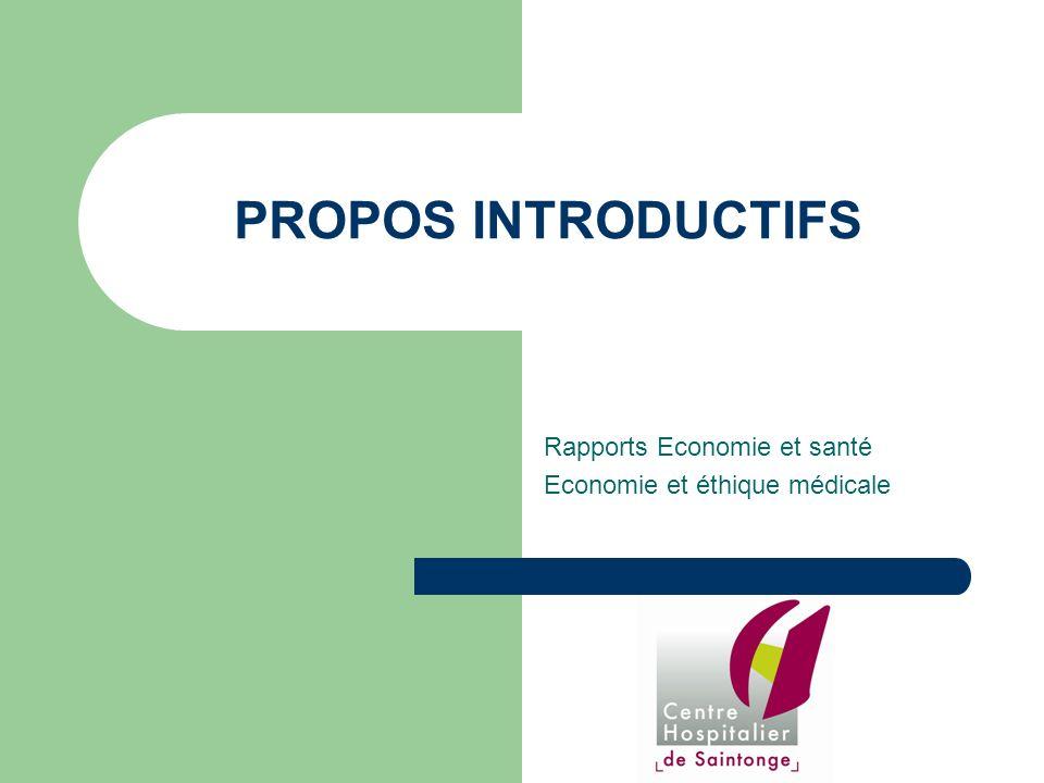 Rapports Economie et santé Economie et éthique médicale