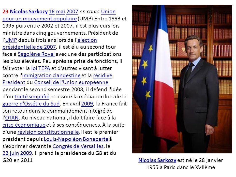 Nicolas Sarkozy est né le 28 janvier 1955 à Paris dans le XVIIème