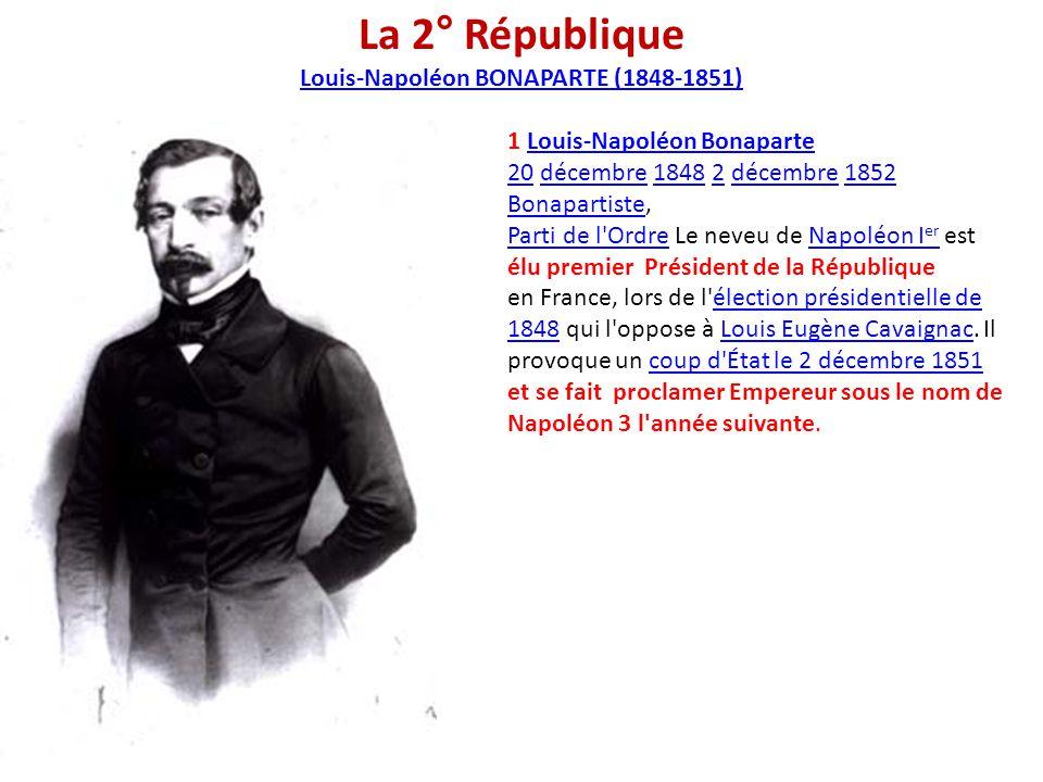 Louis-Napoléon BONAPARTE (1848-1851)