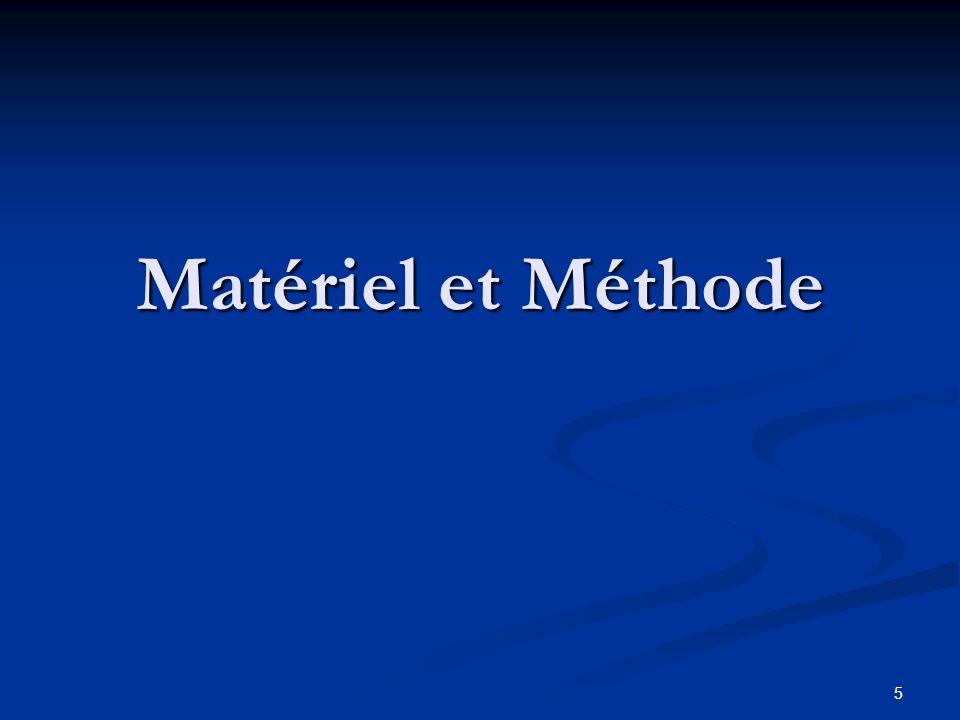 Matériel et Méthode