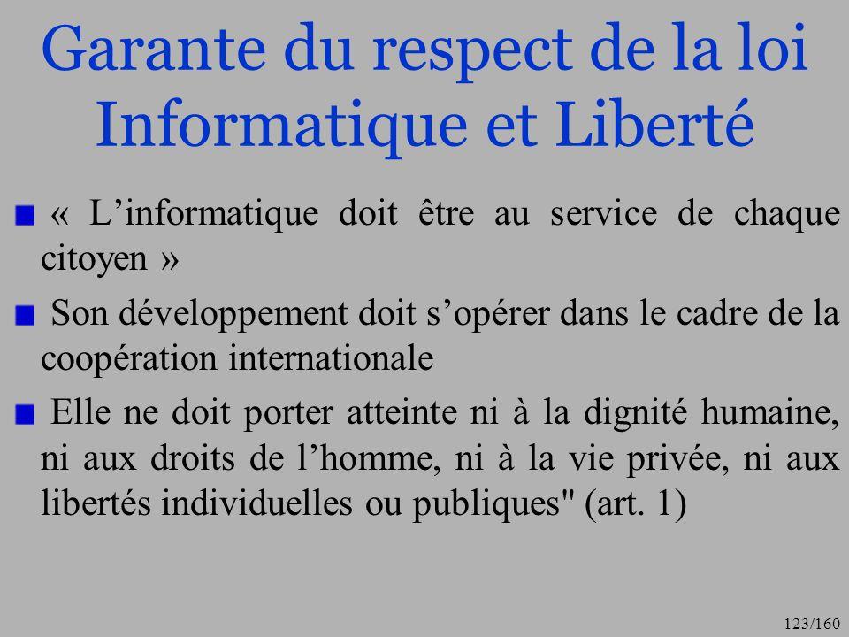 Garante du respect de la loi Informatique et Liberté