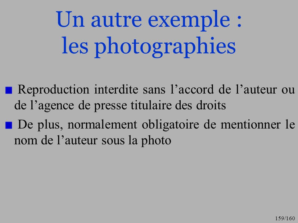 Un autre exemple : les photographies