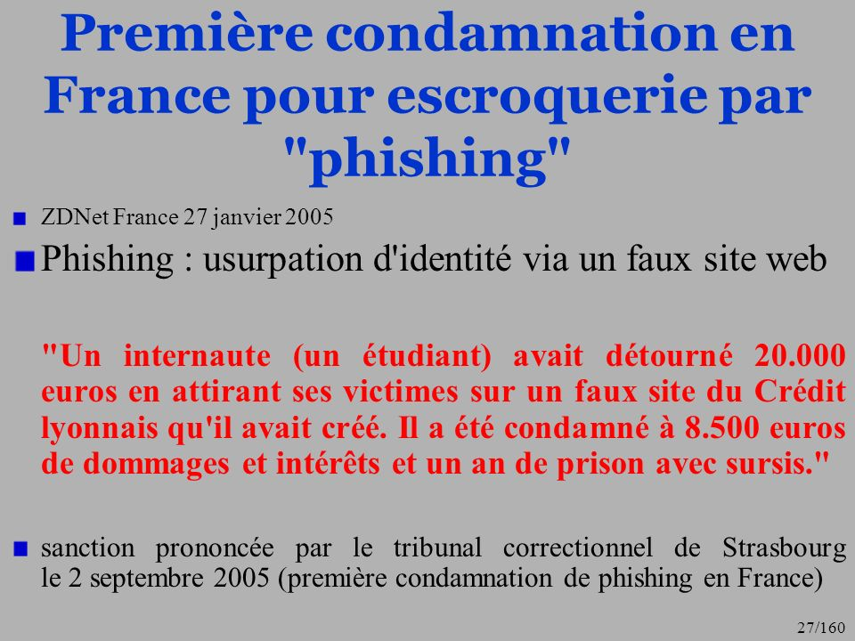 Première condamnation en France pour escroquerie par phishing