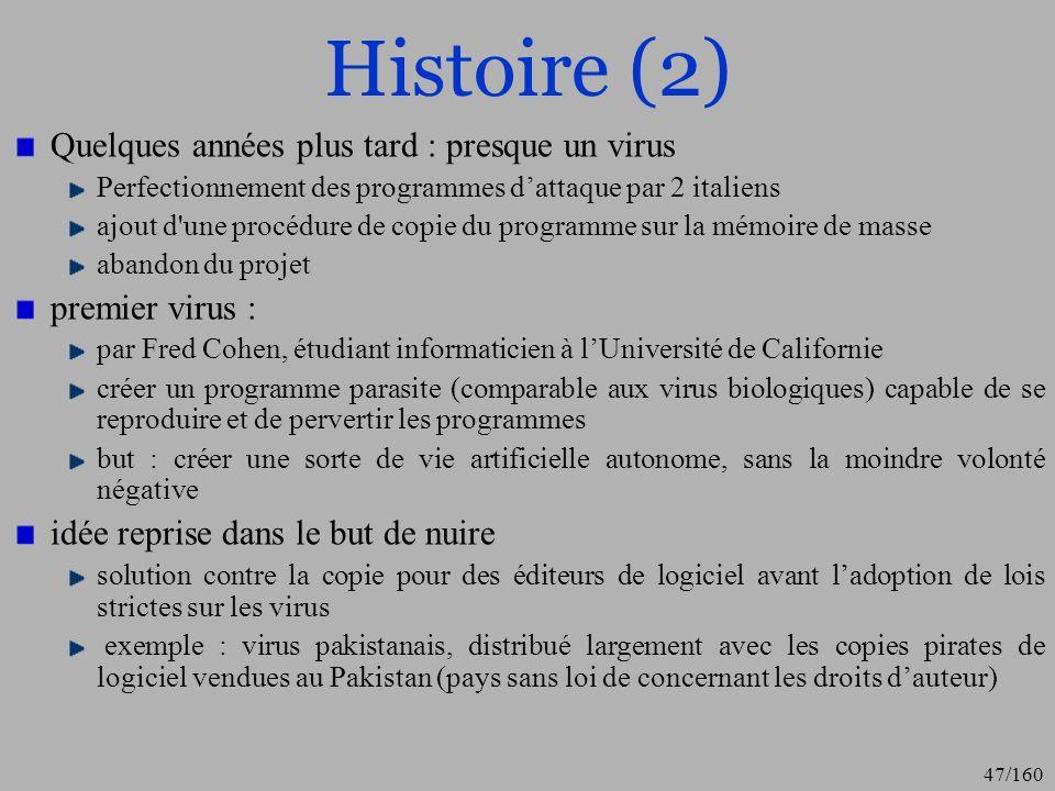 Histoire (2) Quelques années plus tard : presque un virus