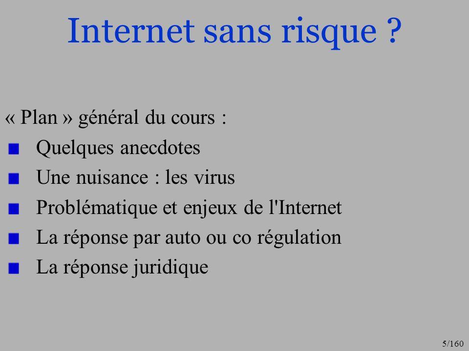 Internet sans risque « Plan » général du cours : Quelques anecdotes