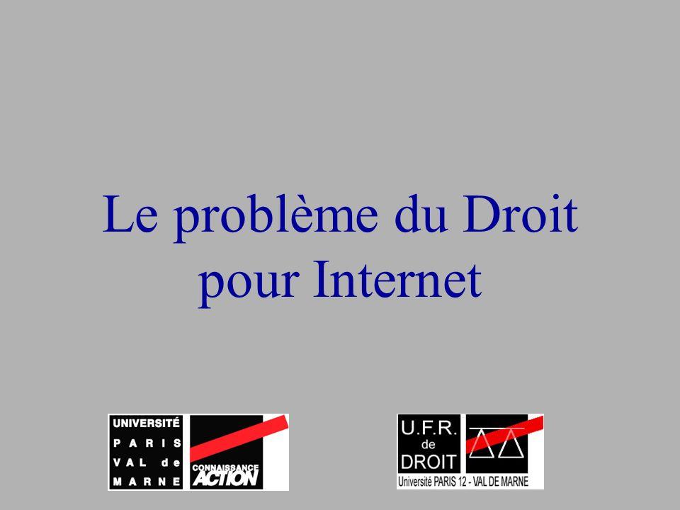 Le problème du Droit pour Internet