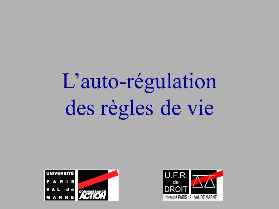 L'auto-régulation des règles de vie