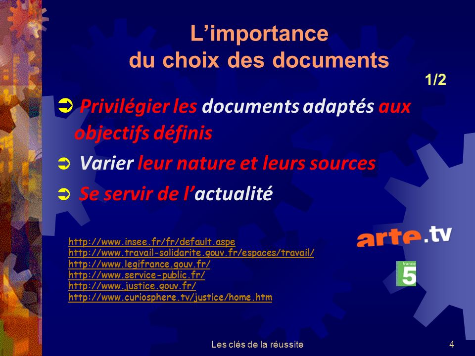 L'importance du choix des documents
