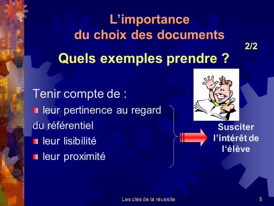 L'importance du choix des documents